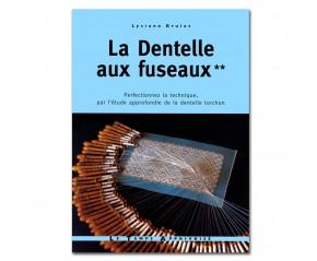 LA DENTELLE AUX FUSEAUX VOLUME 2