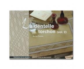 LA DENTELLE TORCHON VOLUME 2