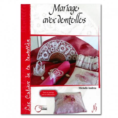 MARIAGE AVEC DENTELLES